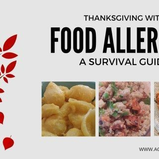 Surviving Thanksgiving with Food Allergies | accidentallycrunchy.com