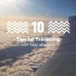 10 Tips for Travelling with Food Allergies | read more on accidentallycrunchy.com